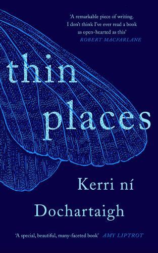 Thin Places by Kerri nÍ Dochartaigh